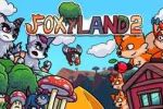 FoxyLand 2 Review