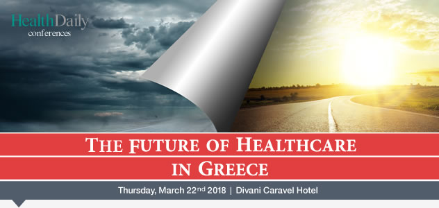 """The Future of Healthcare in Greece"" 2018"